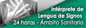 Intérprete de Lengua de Signos 24horas-Ámbito Sanitario