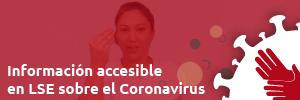Información accesible en LSE sobre el coronavirus